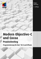 Objectiv-C und Cocoa Praxiseinstieg